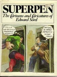 image of Superpen: The Cartoons and Caricatures of Edward Sorel