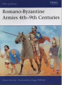 Romano-Byzantine Armies 4th-9th Centuries (Men-at-Arms)