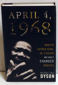 image of April 4, 1968: Martin Luther King' Jr.'s Death and How It Changed America