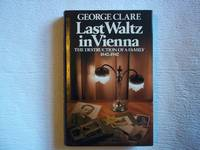 image of Last Waltz In Vienna: The Destruction Of A Family 1842-1942