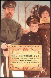 image of The Kitchen Boy: A Novel of the Last Tsar