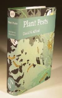 Plant Pests, No.116 New Naturalist Series