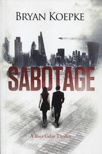 Sabotage: A Reece Culver Thriller - Book 2