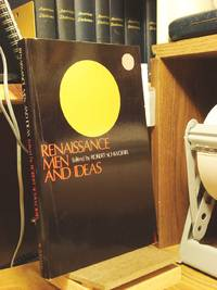 Renaissance Men and Ideas