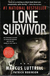 image of Lone Survivor Eyewitness Account of Operation Redwing and the Lost Heroes  of Seal Team 10