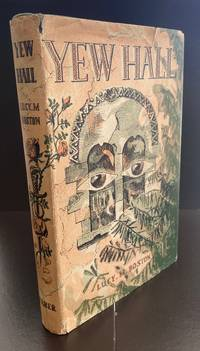 Yew Hall : Signed By The Author by  Lucy M Boston - Signed First Edition - 1954 - from Ashton Rare Books ABA, PBFA, ILAB (SKU: 2222322244743)