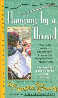 Hanging by a Thread: A Needlecraft Mystery