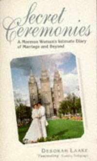 image of Secret Ceremonies: Mormon Woman's Intimate Diary of Marriage and Beyond