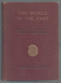 image of The World in the Past: a popular account of what it was like and what it contained