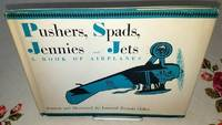 PUSHERS, SPADS, JENNIES AND JETS A book of Airplanes