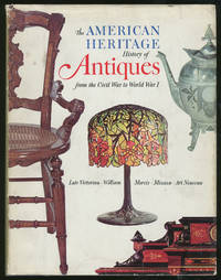 The American Heritage History of Colonial Antiques