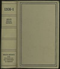 Indian Education: A National Tragedy - A National Challenge; Organization and Coordination of Federal Drug Research and Regulatory Programs: LSD; Treatment of Deserters from Military Service; and other Special Senate Reports (1969)
