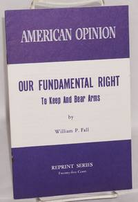 image of Our fundamental right to keep and bear arms