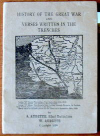 History of the Great War and Verses Written in the Trenches