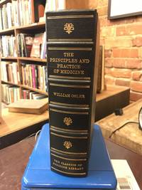 The principles and practice of medicine: Designed for the use of practitioners and students of medicine
