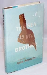 image of The Sea is My Brother the lost novel