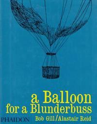 A Balloon for a Blunderbuss