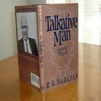 TALKATIVE MAN By R. K. NARAYAN 1987 FIRST EDITION by R. K. NARAYAN - First Edition - 1987 - from FairView Books and Biblio.com