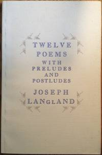 Twelve Poems With Preludes and Postludes