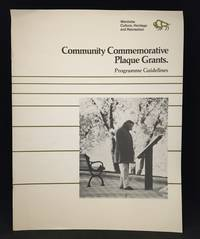 Community Commemorative Plaque Grants. Programme Guidelines