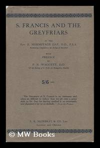 S. Francis and the Greyfriars ... with Preface by P. N. Waggett