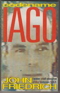 image of Codename Iago. The  Story of John Friedrich