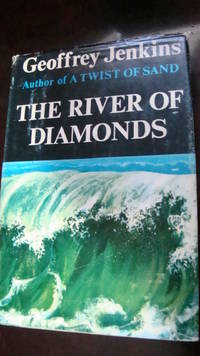 THE RIVER OF DIAMONDS BY GEOFFREY JENKINS 1964-1ST EDITION-VERY GOOD CONDITION