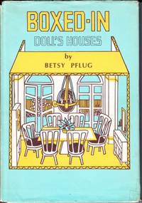 Boxed-in Doll's Houses by Betsy Pflug - 1971 - from Hard-to-Find Needlework Books and Biblio.com