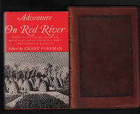 Adventure on Red River: Report on the Exploration of the Headwaters of the Red River by Captain Randolph B. Marcy and Captain G. B. McClellan by  ed Grant Foreman - Hardcover - Second Printing - 1968 - from Uncommon Works, IOBA and Biblio.com