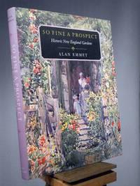 So Fine a Prospect: Historic New England Gardens