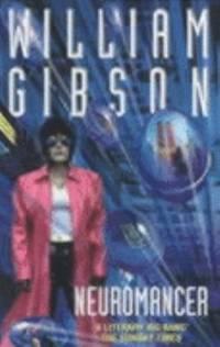 Neuromancer by William Gibson - 1986