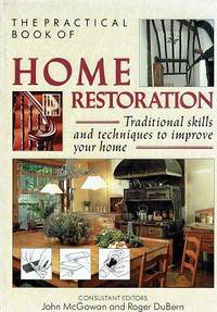 The Practical Book of Home Restoration