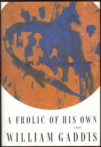 FROLIC OF HIS OWN A Novel