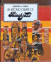 An Autobiography of Black Jazz