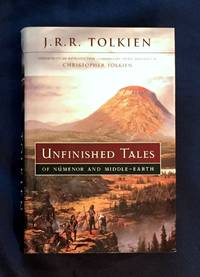 UNFINISHED TALES; of Númenor and Middle-Earth / edited with introduction, commentary, index, and maps by Christopher Tolkien