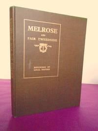 MELROSE AND FAIR TWEEDSIDE