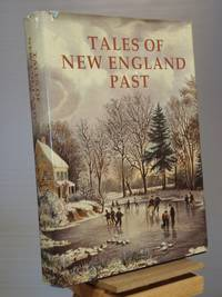Tales of New England Past by Frank Oppel - Hardcover - Reprint.  - 1987 - from Henniker Book Farm and Biblio.co.uk