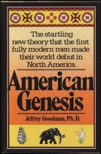 American Genesis:  The American Indian and the Origins of Modern Man