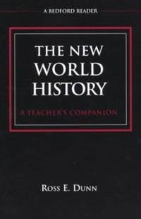 The New World History: A Teacher's Companion Bedford Reader