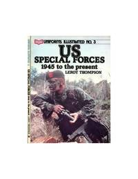 United States Special Forces, 1945 to the Present: No 3 (Uniforms Illustrated S.)