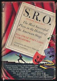 S.R.O.; The Most Successful Plays In The History Of The American Stage