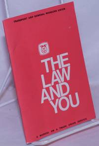 image of The Law and You: A manual on a trade union service