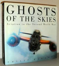 Ghosts of the Skies - Aviation in the Second World War