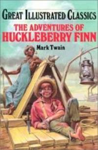 image of Huckleberry Finn (Great Illustrated Classics (Abdo))
