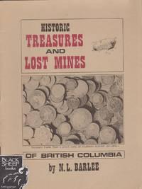 Historic Treasures and Lost Mines of British Columbia