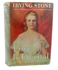 image of LOVE IS ETERNAL :  A Novel about Mary Todd and Abraham Lincoln