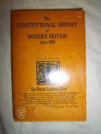 The Constitutional History of Modern Britain Since 1485