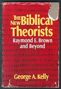 The New Biblical Theorists : Raymond E. Brown and Beyond
