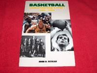 Basketball : Saskatchewan's Story, 1891-1989 by  John D Dewar - Paperback - 1989 - from Laird Books (SKU: 12000A400)
