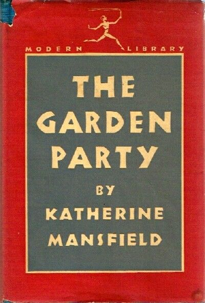 The Garden Party By Katherine Mansfield Hardcover Reprint 1 N D From Round Table Books